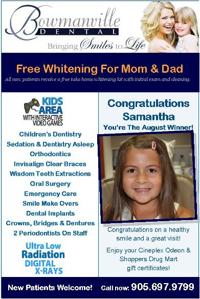 Kids Winner, Bowmanville Dental August 2012