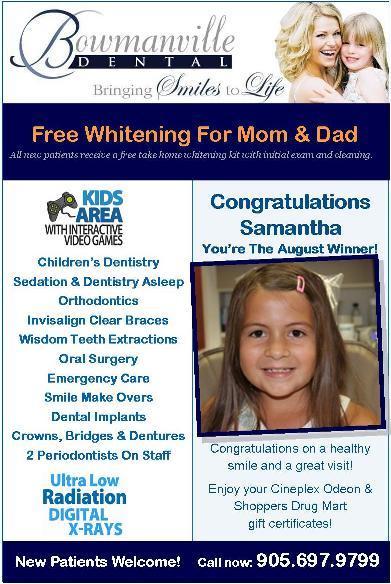 Kids Winner, Bowmanville Dental August 2012